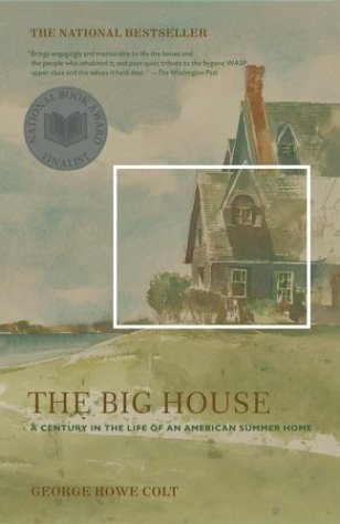 Colt Wing (The Big House: A Century in the Life of an American Summer Home)