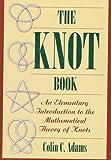 The Knot Book, Colin C. Adams, 0716742195