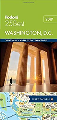 Fodor's Washington D.C. 25 Best (Full-color Travel Guide)