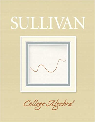 College algebra michael sullivan 9780132402866 amazon books college algebra 8th edition fandeluxe Gallery