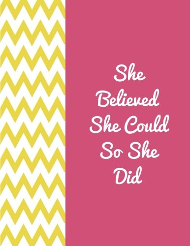 "She Believed She Could So She Did: Quote journal for girls Notebook Composition Book Inspirational Quotes Lined Notebook (8.5""x11"") Large (Mavis Journal) (Volume 20)"