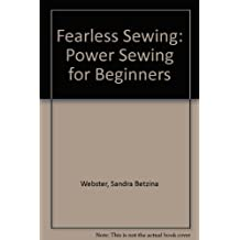 Fearless Sewing: Power Sewing for Beginners