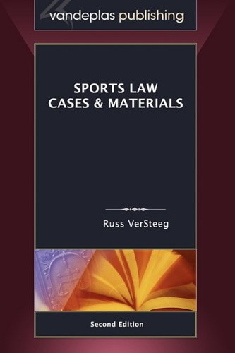 Sports Law: Cases & Materials, Second Edition