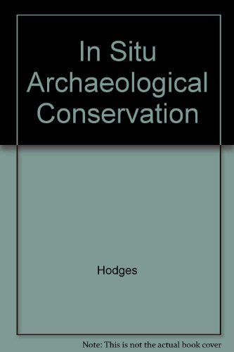 Descargar Libro In Situ Archaeological Conservation Hodges