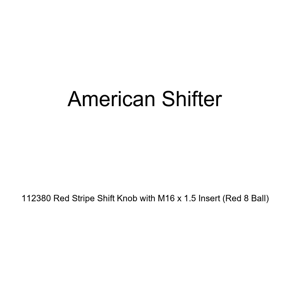 Red 8 Ball American Shifter 112380 Red Stripe Shift Knob with M16 x 1.5 Insert
