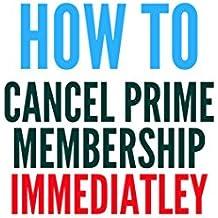 How To Cancel Prime Membership Immediately