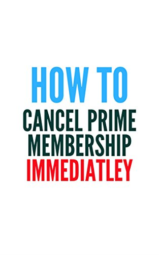 How To Cancel Prime Membership Immediately cover