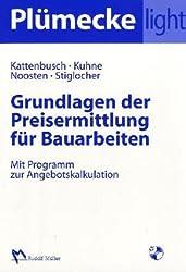 Plümecke light: Grundlagen der Preisermittlung für Bauarbeiten. Mit Programm zur Angebotskalkulation