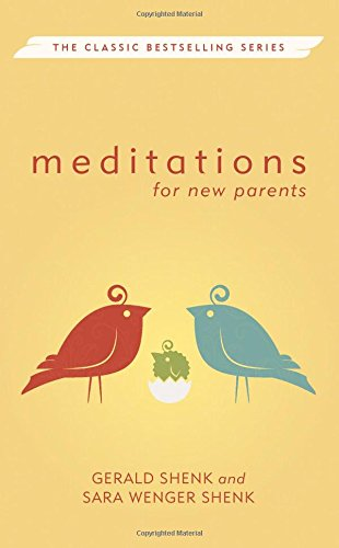 Meditations for New Parents, New Edition (Meditations Herald - New Herald