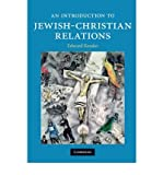 img - for [ An Introduction to Jewish-Christian Relations Kessler, Edward ( Author ) ] { Paperback } 2010 book / textbook / text book