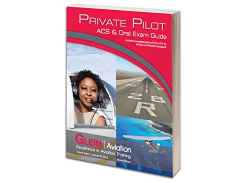 Gleim - Private Pilot ACS & Oral Exam Guide 2nd Edition