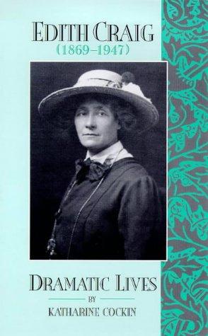 Edith Craig  1869 1947   Dramatic Lives  Dramatic Lives S.