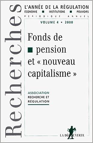 Livre gratuits en ligne L'année de la régulation ,2000 ,les fonds de pension et le nouveau capitalisme pdf, epub