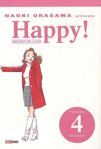 Happy ! n° 4 No money !!