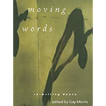 Moving Words: Re-Writing Dance (1995)
