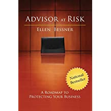 Advisor at Risk: A Roadmap to Protecting Your Business