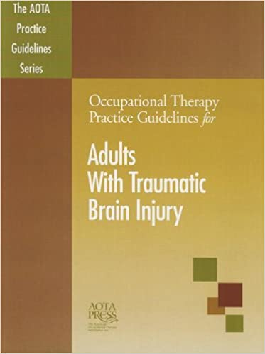 Occupational therapy practice guidelines for adults with traumatic occupational therapy practice guidelines for adults with traumatic brain injury aota practice guidelines 9781569002582 medicine health science books fandeluxe Choice Image