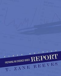 Preparing an Evidence-Based Report