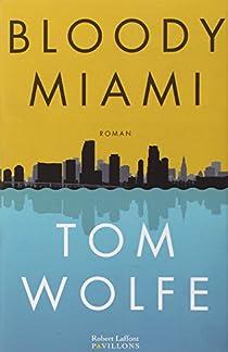 Bloody Miami par Wolfe