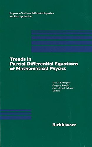 Trends in Partial Differential Equations of Mathematical Physics (Progress in Nonlinear Differential Equations and Their Applications)