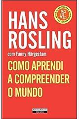 Como Aprendi a Compreender o Mundo (Portuguese Edition) Flexibound