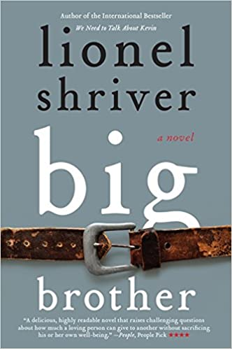 Amazon com: Big Brother: A Novel (P S ) (9780061458606