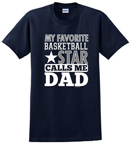 (ThisWear My Favorite Basketball Star Calls Me Dad T-Shirt XL Navy)