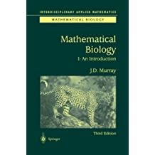 Mathematical Biology: I. An Introduction