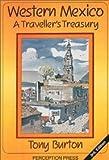 Western Mexico, Tony Burton, 1893518019
