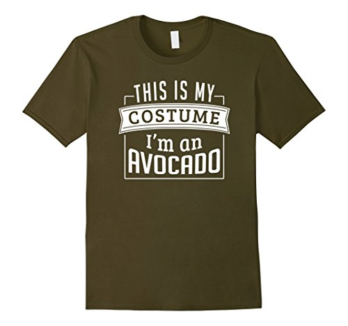 Mens Last Minute Costume Ideas: This Is My Costume I'm An Avocado Small - Ideas Minute Costume Last