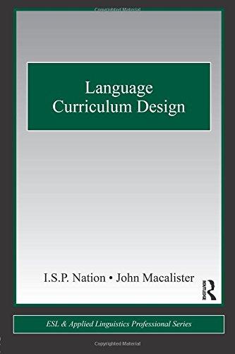 (Language Curriculum Design (ESL & Applied Linguistics Professional Series) )