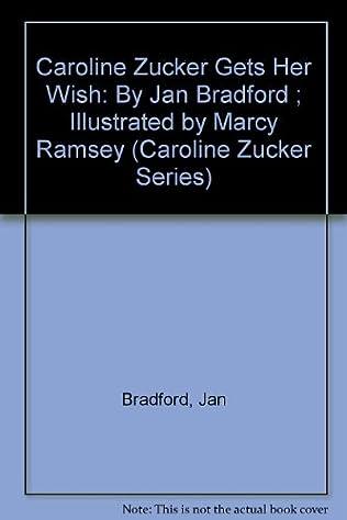 book cover of Caroline Zucker Gets Her Wish