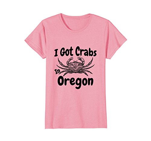 Womens I Got Crabs In Oregon Funny Graphic T-Shirt Medium Pink