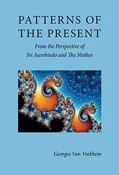 Patterns of the Present by [Van Vrekhem, Georges]