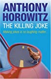 Front cover for the book The Killing Joke by Anthony Horowitz