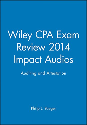 Wiley CPA Exam Review 2014 Impact Audios: Auditing and Attestation (Wiley CPA Exam Review Impact Audios) by Wiley