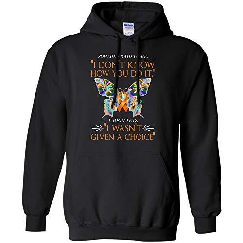Leukemia Cancer Awareness Shirt Butterfly Ribbon I Wasn't Given A Choice Gift (Hoodie;Black;3XL)