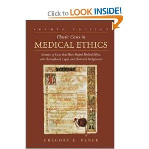 Classic Cases in Medical Ethics 4th (Fourth) Edition byPence (Classic Cases In Medical Ethics compare prices)