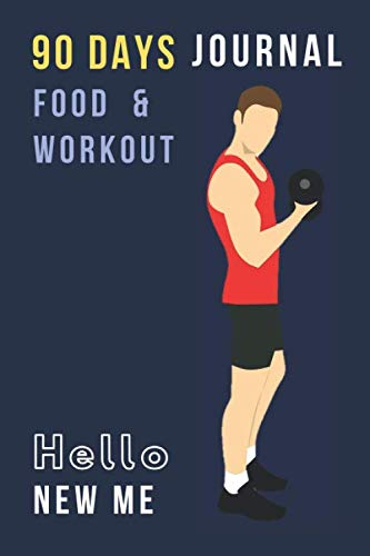 90 Days Journal Food & Workout: Exercise & Food Tracker for Men Boys Teens; Perfect tool to change your eating and workout habits; Best gift for … loss weight build body be healthier or better