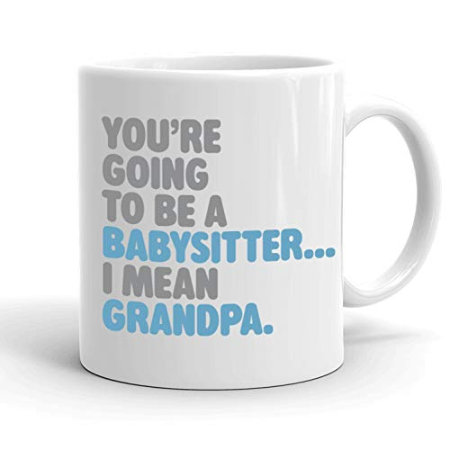 Gifffted Youre Going To Be Babysitter, Best Grandpa Mug Gifts for Father, New Born Promoted Grandpa Announcement, First Time Become Grandpa Cup, Funny Fathers Day Mugs Dad Cup Gifts Cups, 11 Oz