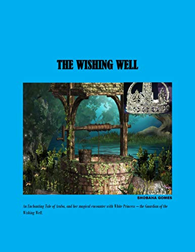 THE WISHING WELL by [Gomes, Shobana]