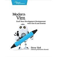Modern Vim: Craft Your Development Environment with Vim 8 and Neovim (English Edition)