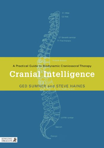 Amazon cranial intelligence a practical guide to biodynamic cranial intelligence a practical guide to biodynamic craniosacral therapy by sumner ged fandeluxe Images