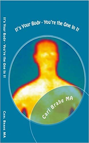 Ebook Forum Rapidshare herunterladen It's Your Body - You're the One In It: Take Control of Your Own Health and Healing ePub