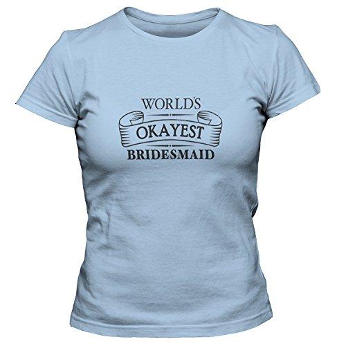 Womens Light Bridesmaid T-shirt (shirtloco Women's Worlds Okayest Bridesmaid T-Shirt, Light Blue 3XL)