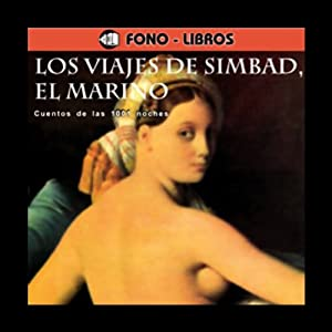 Los Viajes de Simbad, el Marino [The Travels of Simbad, the Sailor] Hörbuch