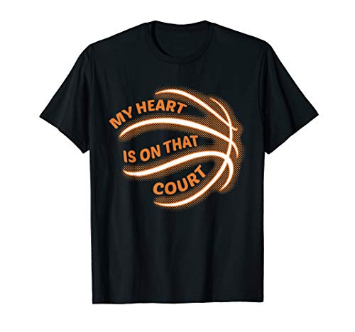 (My Heart Is On That Court Shirt Basketball Mom Dad)