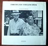 Fabled Land/Timeless River, Stephen L. Feldman and Van Gordon Sauter, 0812901541