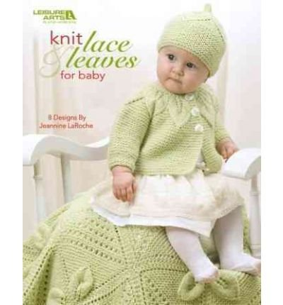 Knit Lace & Leaves for Baby (Paperback) - Common