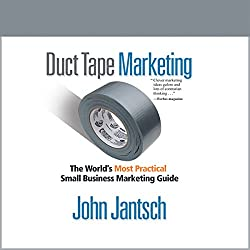 Duct Tape Marketing (Revised and Updated)